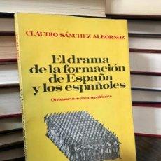 Libros de segunda mano: EL DRAMA DE LA FORMACIÓN DE ESPAÑA Y LOS ESPAÑOLES / CLAUDIO SÁNCHEZ ALBORNOZ. Lote 128181603