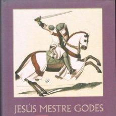 Libros de segunda mano: LOS TEMPLARIOS POR JESÚS MESTRE GODES. UN LIBRO DE HISTORIA SERIA (VER INDICE EN MAGEN DEL INTERIOR). Lote 128346251