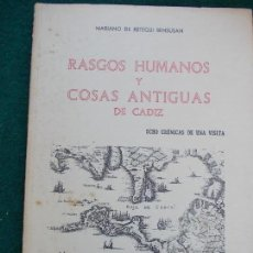 Libros de segunda mano: RASGOS HUMANOS Y COSAS ANTIGUAS DE CADIZ 1971. Lote 128525435