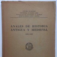Libros de segunda mano: LIBRO ANALES DE HISTORIA ANTIGUA Y MEDIEVAL - UNIVERSIDAD DE BUENOS AIRES - ARGENTINA - AÑO 1952. Lote 128713732