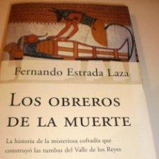Libros de segunda mano: FERNANDO ESTRADA LAZA. LOS OBREROS DE LA MUERTE PLANETA 2001. 425 PÁG TAPA BLANDA. FOTOS (SEMINUEVO). Lote 129049507