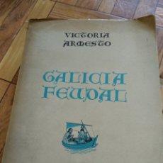 Libros de segunda mano: GALICIA FEUDAL, VICTORIA ARMESTO. Lote 129512007