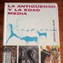 Libros de segunda mano: LA ANTIGÜEDAD Y LA EDAD MEDIA: SECCO ELLAURI. EDICIÓN ARGENTINA. MUY DIFICIL EN ESPAÑA.. Lote 129728079