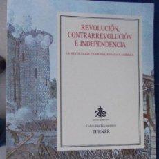 Libros de segunda mano: REVOLUCION CONTRAREBOLUCION E INDEPENDENCIA TURNER . Lote 130482386