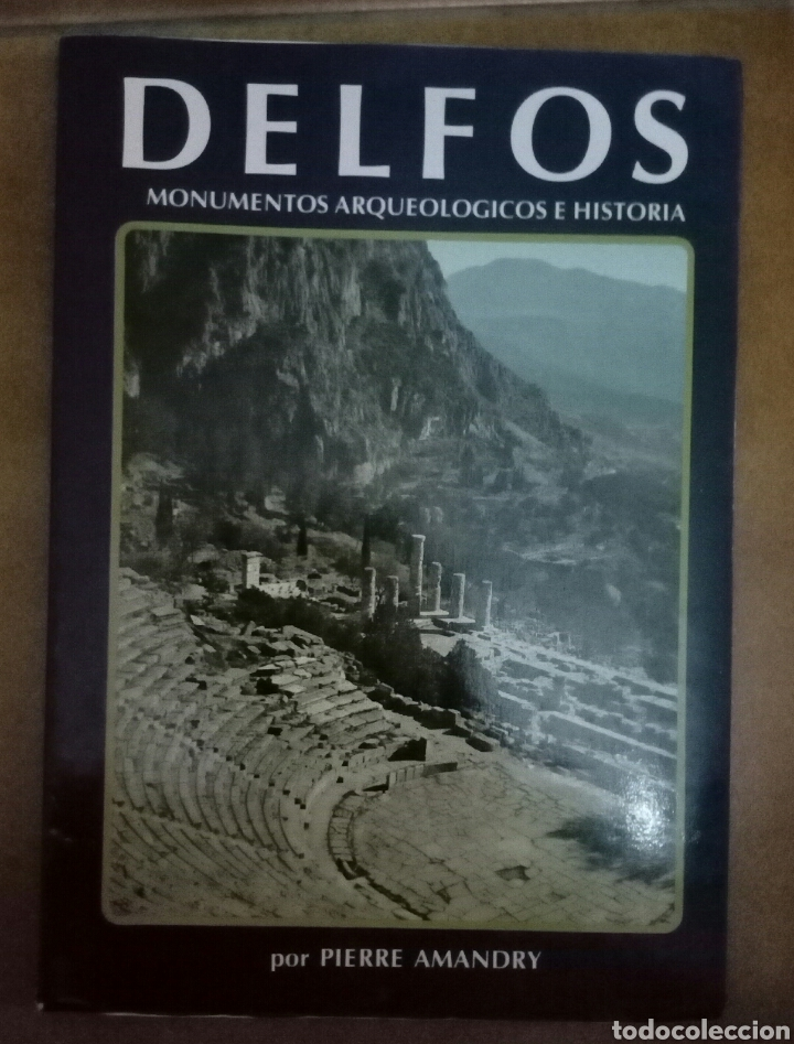 DELFOS MONUMENTOS ARQUEOLÓGICOS E HISTORIA PIERRE AMANDRY (Libros de Segunda Mano - Historia Antigua)