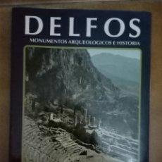Libros de segunda mano: DELFOS MONUMENTOS ARQUEOLÓGICOS E HISTORIA PIERRE AMANDRY. Lote 130582411