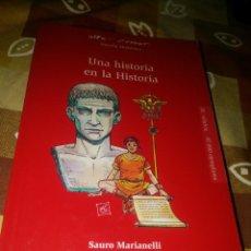 Libros de segunda mano: UNA HISTORIA EN LA HISTORIA. Lote 130862460