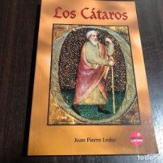 Libros de segunda mano: LOS CÁTAROS - JEAN PIERRE LEDUC. Lote 131074384