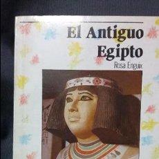 Libros de segunda mano: EL ANTIGUO EGIPTO. ED. ANAYA. Lote 131169952