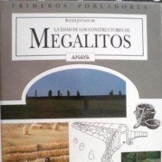 Libros de segunda mano: LA EDAD DE LOS CONSTRUCTORES DE MEGALITOS - PRIMEROS POBLADORES - ANAYA. Lote 131232679