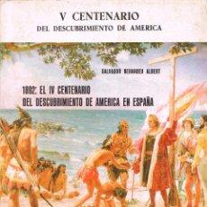 Libros de segunda mano: 1892, EL DESCUBRIMIENTO DE AMERICA EN ESPAÑA, COLECCION TIERRA NUEVA E CIELO NUEVO, CENTRO INVESTIGA. Lote 131494514