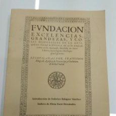 Libros de segunda mano: FUNDACION EXCELENCIAS GRANDEZAS... DE LA ANTIQUISIMA CIUDAD DE HUESCA 1619 FACSIMIL 1987. Lote 131849782