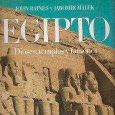 Libros de segunda mano: EGIPTO DIOSES, TEMPLOS Y FARAONES DE JOHN BARNES Y JAROMIR MALEK. Lote 132088642