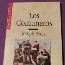Livros em segunda mão: LOS COMUNEROS - JOSEPH PÉREZ. BIBLIOTECA DE HISTORIA 16 (COMO NUEVO). Lote 132093262