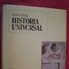 Libros de segunda mano: HISTORIA UNIVERSAL TOMO I. LAS PRMERAS CIVILIZACIONES. EUNSA. UNIVERSIDAD DE NAVARRA. PAMPLONA.. Lote 132151446