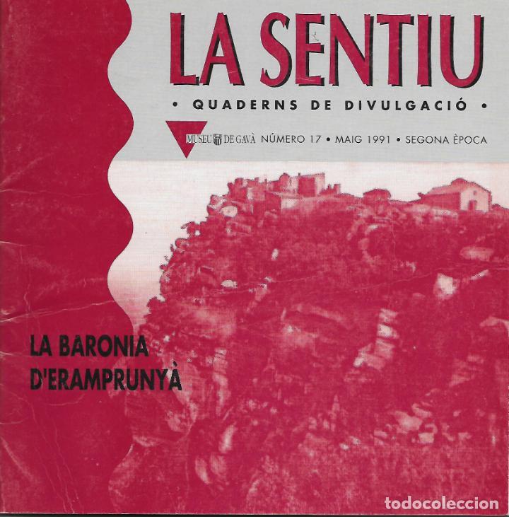 LA BARONIA D'ERAMPRUNYÀ. CATALUNYA. LA SENTIU. (Libros de Segunda Mano - Historia Antigua)