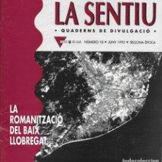 Gebrauchte Bücher - La Romanització del Baix Llobregat. Catalunya. La Sentiu. - 132363698