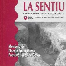 Libros de segunda mano: MEMÒRIA DE L'ESCOLA TALLER MINES PREHISTÒRIQUES DE GAVÀ. CATALUNYA. LA SENTIU.. Lote 132363962