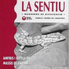 Libros de segunda mano: AMFIBIS I RÈPTILS DEL MASSÍS DEL GARRAF. CATALUNYA. LA SENTIU.. Lote 132364594