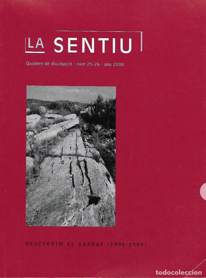 DESCOBRIM EL GARRAF (1996-1999). CATALUNYA. LA SENTIU. (Libros de Segunda Mano - Historia Antigua)
