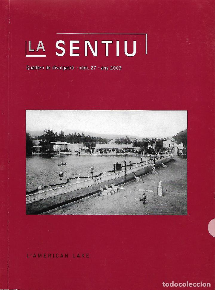 L'AMERICAN LAKE. GAVÀ. CATALUNYA. LA SENTIU. (Libros de Segunda Mano - Historia Antigua)