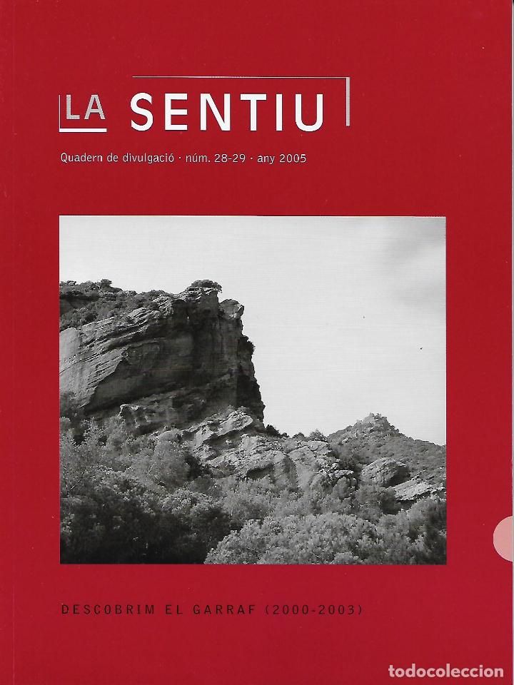 DESCOBRIM EL GARRAF (2000-2003). CATALUNYA. LA SENTIU. (Libros de Segunda Mano - Historia Antigua)
