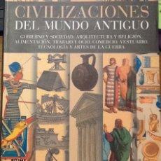 Libros de segunda mano: CIVILIZACIONES DEL MUNDO ANTIGUO. GOBIERNO, SOCIEDAD, ARQUITECTURA Y RELIGIÓN, ALIMENTACIÓN, TRABAJO. Lote 132593738