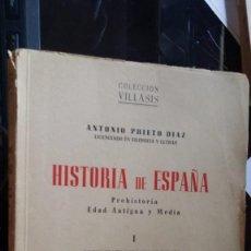 Libros de segunda mano: HISTORIA DE ESPAÑA 1951, ANTONIO PRIETO DIAZ, COLECCIÒN VILLASIS, ESCELICER S.L.. Lote 132738222