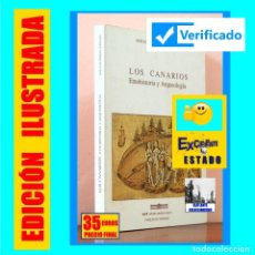 Libros de segunda mano: LOS CANARIOS - ETNOHISTORIA Y ARQUEOLOGÍA - JOSÉ JUÁN DOMÍNGUEZ GONZÁLEZ - RARO - ILUSTRADO. Lote 133231866