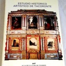 Libros de segunda mano: ESTUDIO HISTÓRICO ARTÍSTICO DE TACORONTE; JESÚS CASAS OTERO - ACT 1987. Lote 133637986