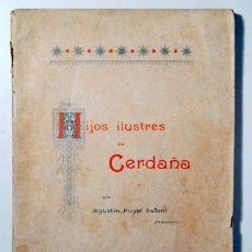 Libros de segunda mano: PUYOL SAFONT, AGUSTÍN - HIJOS ILUSTRES DE CERDAÑA - BARCELONA 1896. Lote 133689297