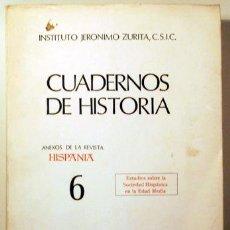 Libros de segunda mano: DE MOXO, SALVADOR (DIR.) - CUADERNOS DE HISTORIA VOL. 6. ESTUDIOS SOBRE LA SOCIEDAD HISPÁNICA EN LA. Lote 133689407