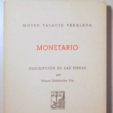 Libros de segunda mano: GOLOBARDES VILA, MIGUEL - MONETARIO - BARCELONA 1957. Lote 133689978
