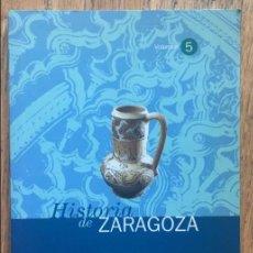 Libros de segunda mano: ZARAGOZA MUSULMANA 714-1118 , HISTORIA DE ZARAGOZA, JOSE LUIS CORRAL LAFUENTE. Lote 133701898