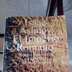 Libros de segunda mano: EL IMPERIO ROMANO. ISAAC ASIMOV. . Lote 133705866