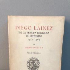 Libros de segunda mano: LA EUROPA RELIGIOSA DE SU TIEMPO, DIEGO LAINEZ. Lote 133734361