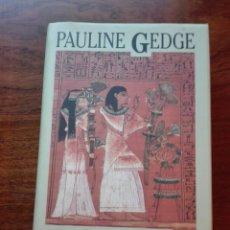 Libros de segunda mano: EL PAPIRO DE SAQQARA. PAULINE GEDGE. MOMENTOS ESTELARES DE LA HISTORIA. CÍRCULO DE LECTORES. Lote 134038089