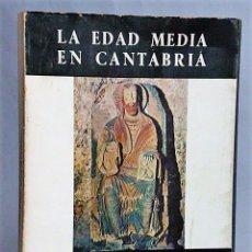 Libros de segunda mano: LA EDAD MEDIA EN CANTABRIA.. Lote 134122310