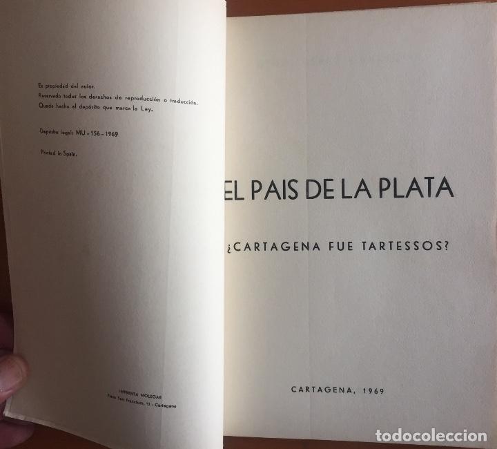 Libros de segunda mano: CARTAGENA- EL PAIS DE LA PLATA- GINES PEREZ GARRIGOS 1.969 - Foto 2 - 134798170