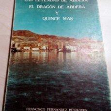 Libros de segunda mano: ABDERA.CERRO MONTECRISTO.ASALTO TURCO DE 1620.CERRO DE LA MATANZA.TORRE DEL HORROR.CORTIJO MANZANOS.. Lote 135780514