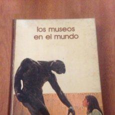 Libros de segunda mano: LOS MUSEOS. Lote 136307809