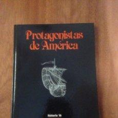 Libros de segunda mano: PROTAGONISTAS DE AMÉRICA. Lote 136318509