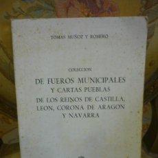 Libros de segunda mano: COLECCIÓN DE FUEROS MUNICIPALES Y CARTAS PUEBLAS DE LOS REINOS DE CASTILLA, LEÓN, CORONA DE ARAGÓN Y. Lote 136353782