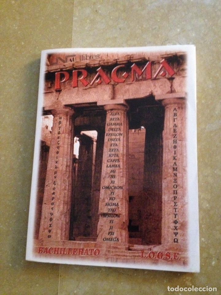 PRAGMA. BACHILLERATO LOGSE (GRECIA) (Libros de Segunda Mano - Historia Antigua)