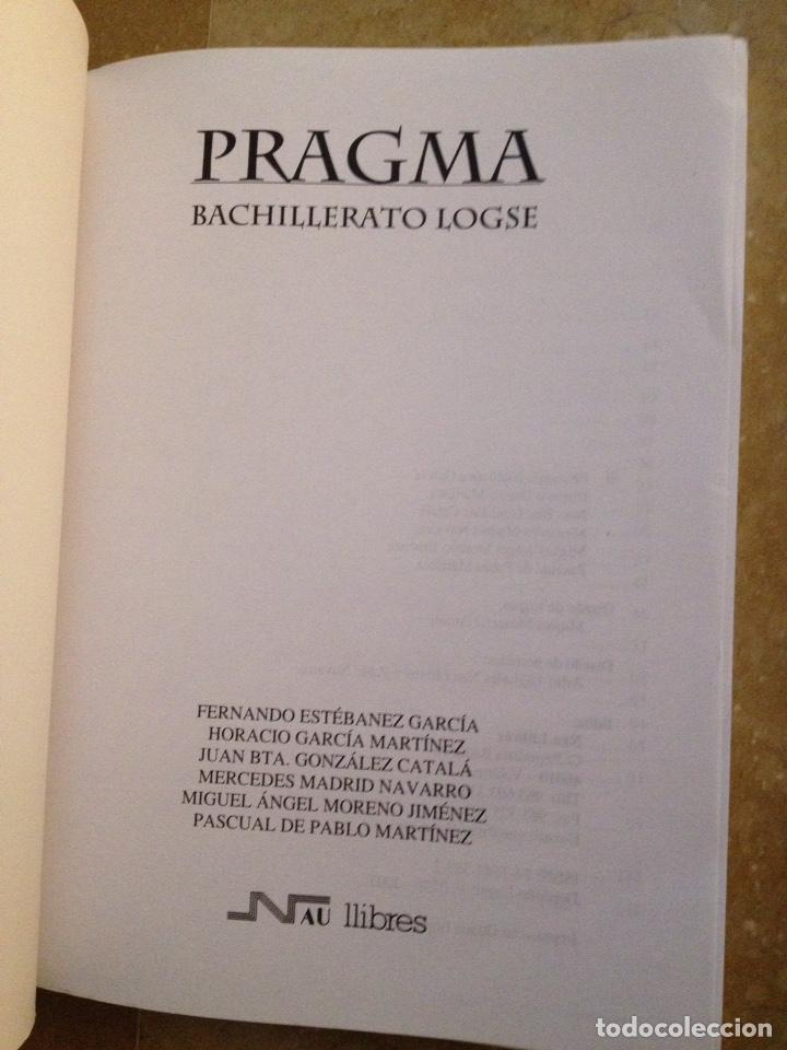 Libros de segunda mano: Pragma. Bachillerato LOGSE (Grecia) - Foto 2 - 136700518