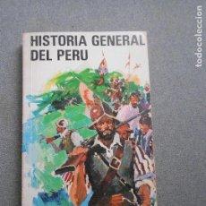 Libros de segunda mano: HISTORIA GENERAL DEL PERU. Lote 136740106