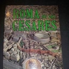 Libros de segunda mano: ROMA DE LOS CESARES. Lote 136743362