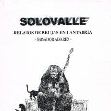 Libros de segunda mano: RELATOS DE BRUJAS EN CANTABRIA (SALVADOR HERNANDEZ). Lote 137139302