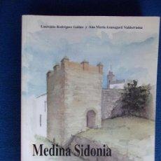 Libros de segunda mano: MEDINA SIDONIA EN LA BAJA EDAD MEDIA, HISTORIA,INSTITUCIONES Y DOCUMENTOS. Lote 156452741