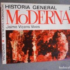 Libros de segunda mano: HISTORIA GENERAL MODERNA. TOMO II. Lote 137535638
